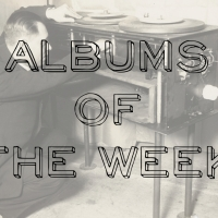 Albums of the Week: Feb 16 - 22