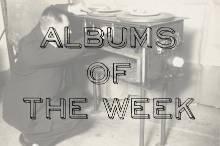 Albums of the Week - Feb 2-8